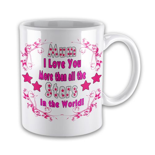 Mum I Love You More Than All The Stars Above Novelty Gift Mug